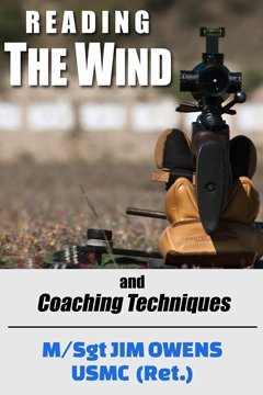 Reading the Wind and Coaching Techniques, by M/SGT James R. Owens